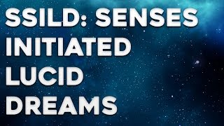 SSILD Tutorial - Senses Initiated Lucid Dream - How to SSILD