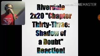 """Riverdale 2x20 """"Chapter Thirty-Three: Shadow of a Doubt"""" Reaction!"""