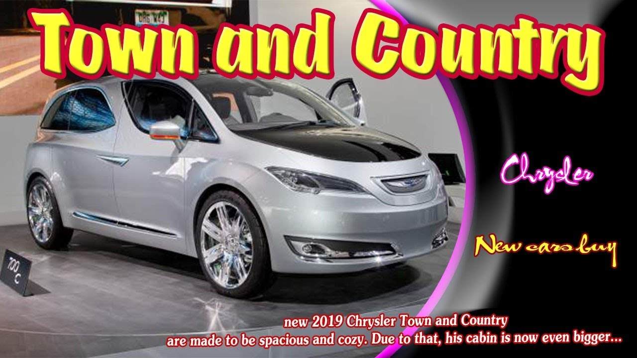 2019 Chrysler Town And Country 2019 Chrysler Town And Country Limited New Cars Buy