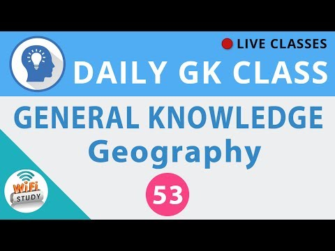 Daily GK Class #53 General Knowledge - Geography for SSC, BANK, UPSC, RAILWAY and all Govt. Exams