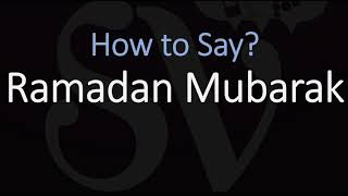 How To Pronounce Ramadan Mubarak? (CORRECTLY) English, Arabic Pronunciation