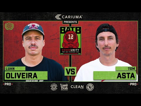 BATB 12: Luan Oliveira Vs. Tom Asta - Round 1