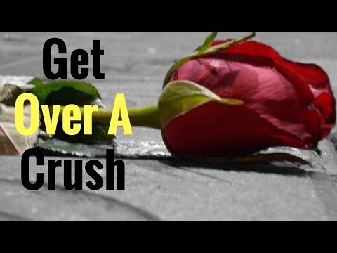 How to Get Over a  Crush ( Based On Psychology)