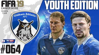 Fifa 19 Career Mode  - Youth Edition - Oldham Athletic - Season 4 EP 64