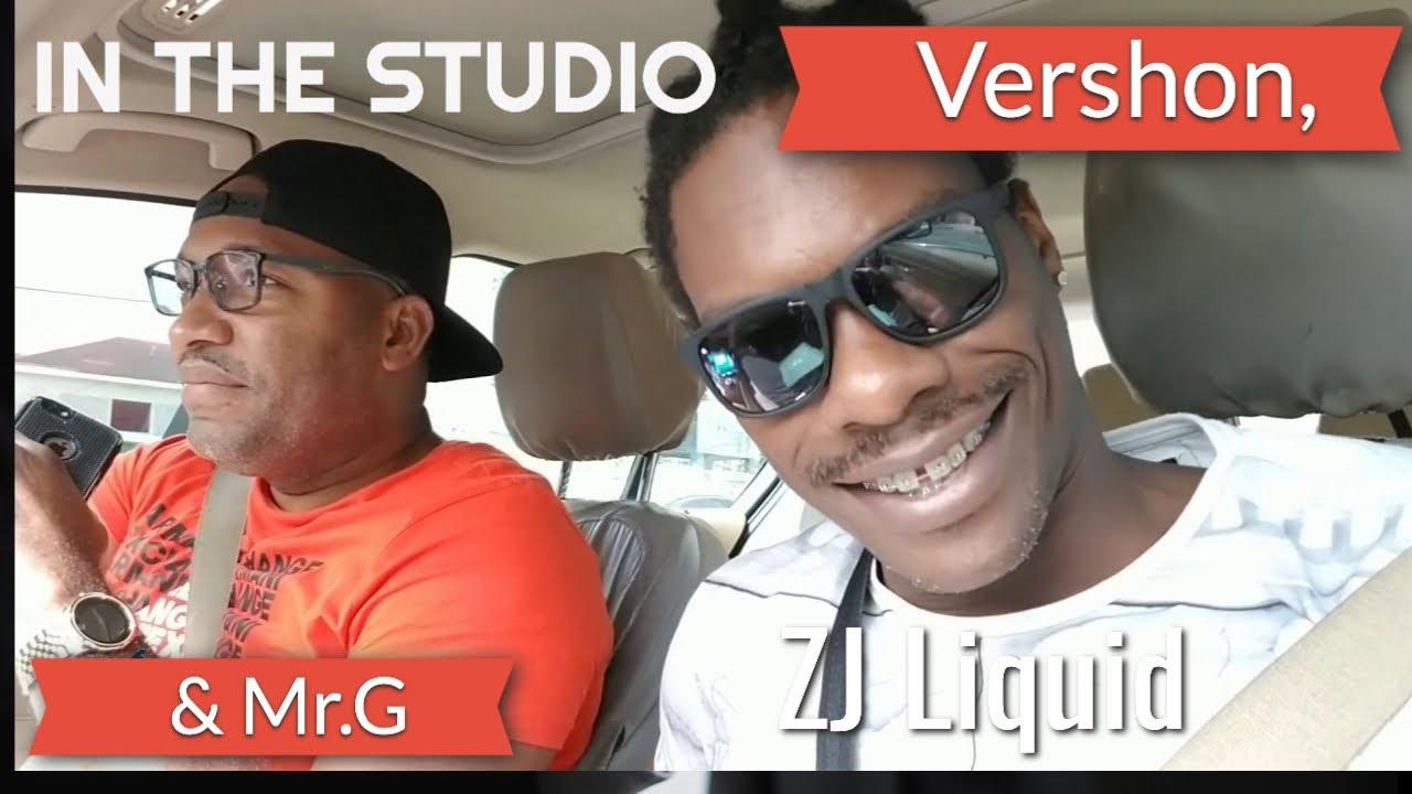 Vershon, ZJ Liquid & Mr.G in The STUDIO Recording New Single. 🇯🇲🔊