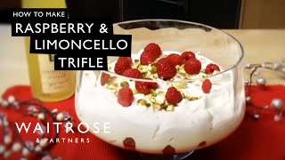 Raspberry and Limoncello Trifle | Waitrose