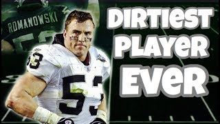 Meet the DIRTIEST Player in NFL History