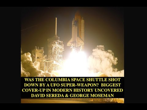 Space Shuttle Shot Down By UFO Super-weapon? Biggest Disclosure in Modern History, David Sereda