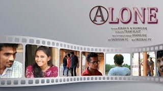 Alone Malayalam Short Film I 2017 I Shamil Raj I Kiran Nath I LBS