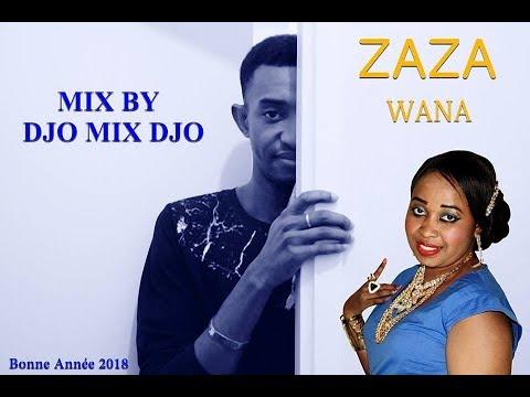 ZAZA - WANA - Mix By DJO MIX DJO
