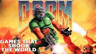 Games That Shook The World: DOOM