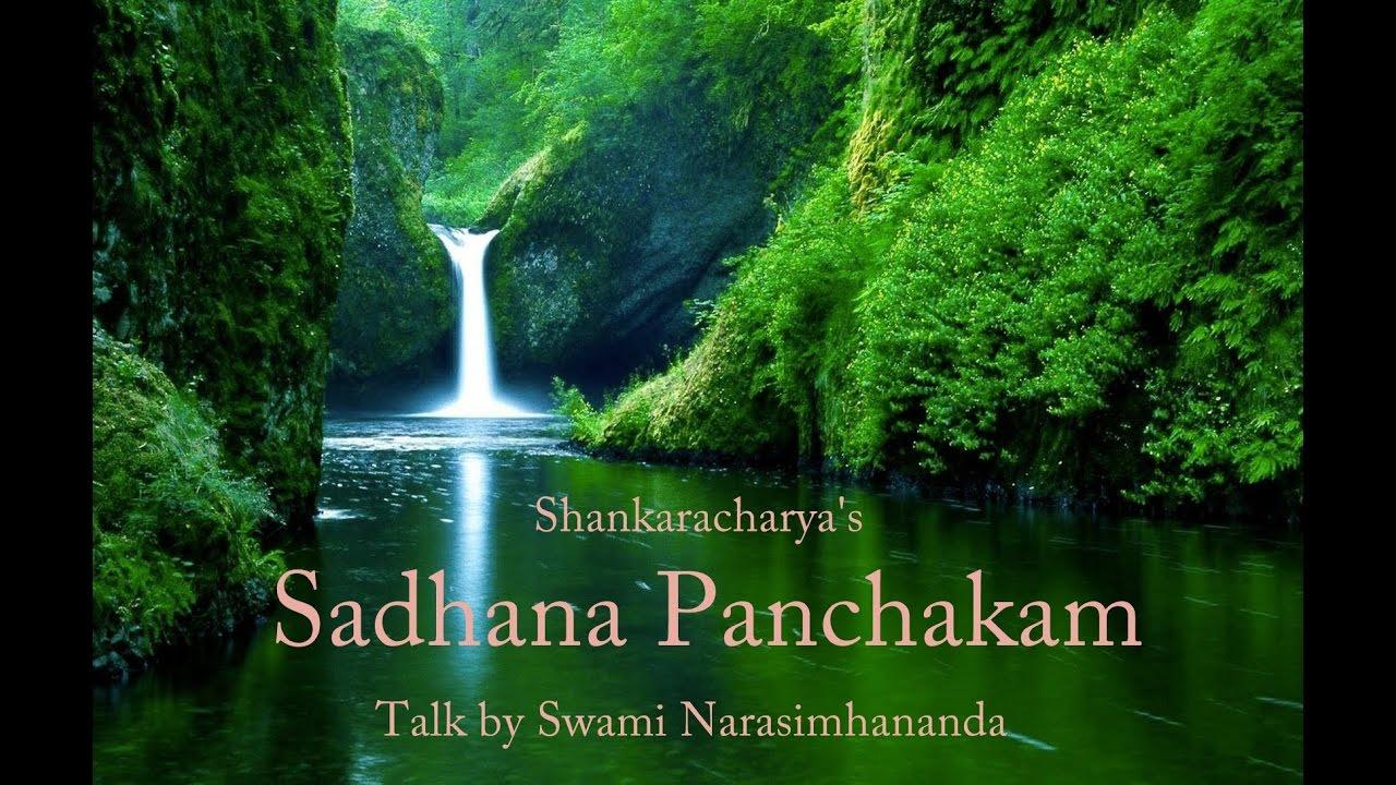 Sadhana Panchakam of Shankaracharya Explained by Swami Narasimhananda 1