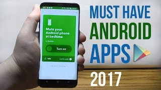 Top 20 Best Android Apps of 2017 - MUST HAVE