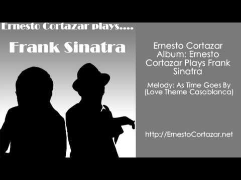 As Time Goes By (Love Theme Casablanca) - Ernesto Cortazar