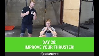 Improve your Thruster - Day 28 of 30 - The Movement Fix