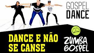 gospel dance dance e não se canse dj pv zumba gospel