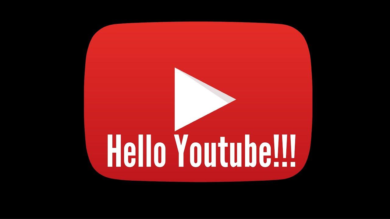 hello youtube youtube