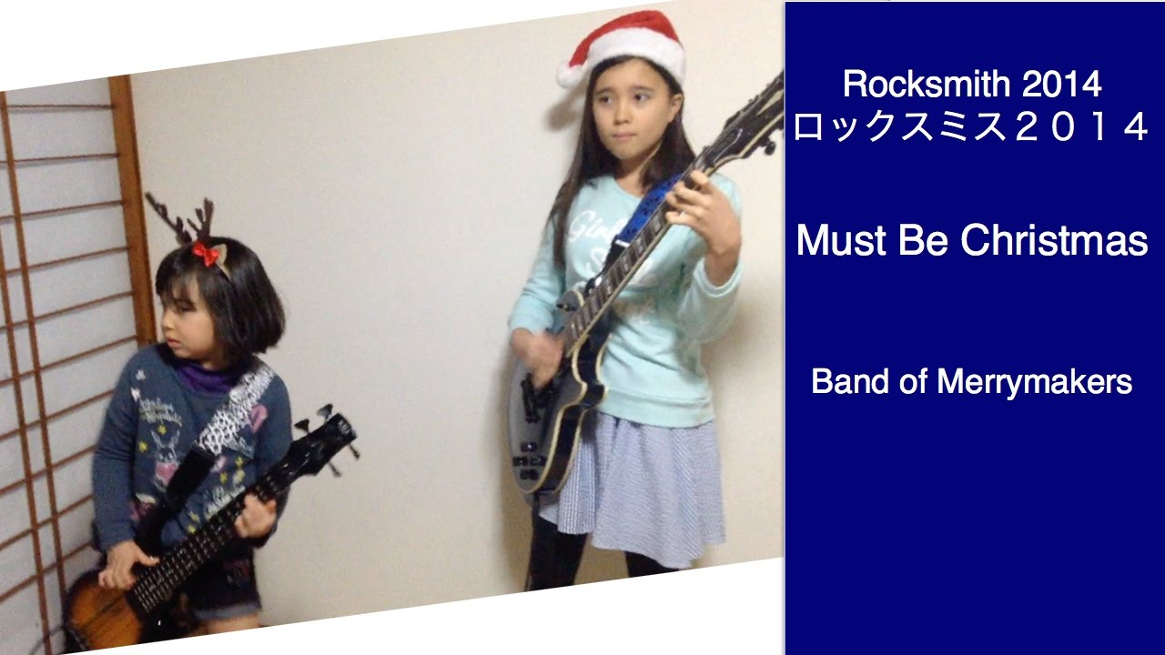 audrey kate play rocksmith 226 must be christmas band of merrymakers youtube. Black Bedroom Furniture Sets. Home Design Ideas