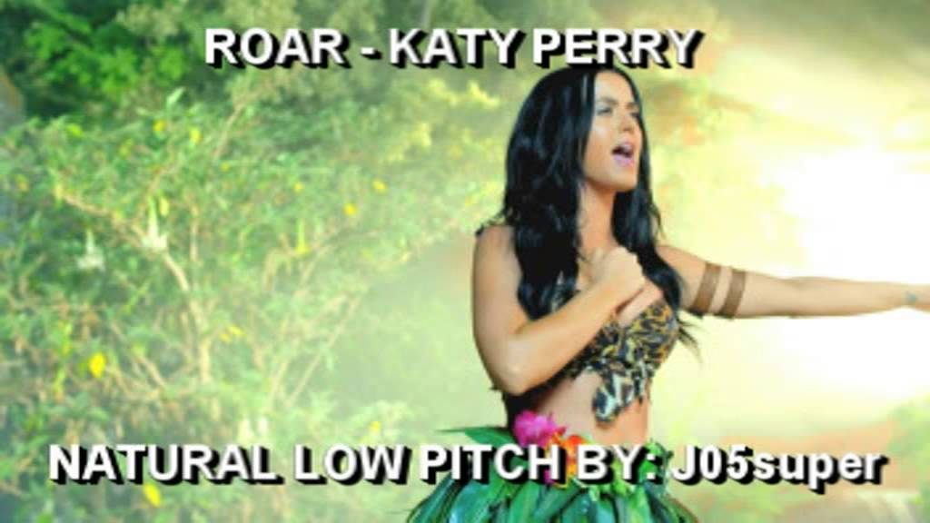 Roar - Katy Perry (Natural low pitch) - YouTube