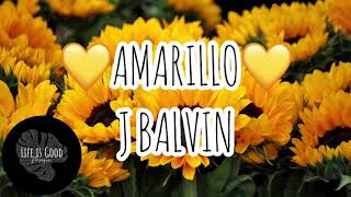 Amarillo - J Balvin [Letra/Lyrics]