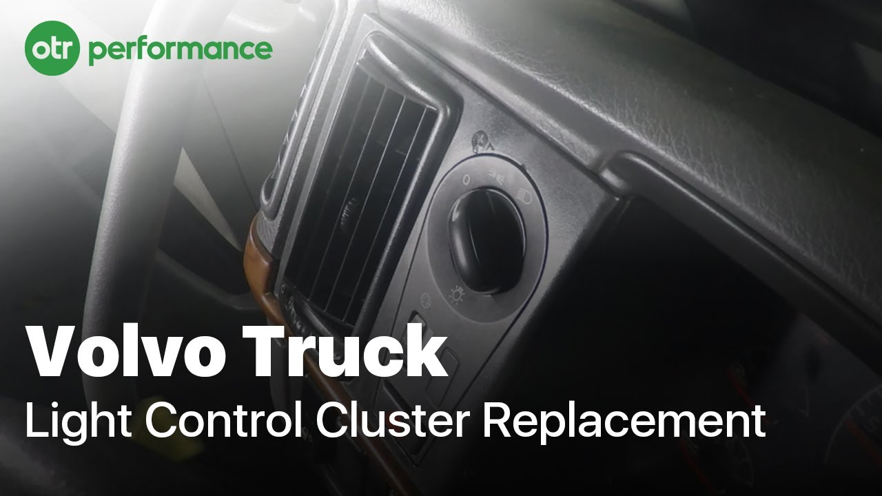 Volvo Truck Headlight Switch How To Otr Performance