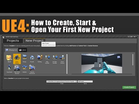 UE4: How to Create, Start, Open Your First New Project & Launch Unreal Editor [Tutorial]