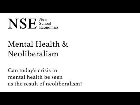 Mental Health & Neoliberalism | NSE