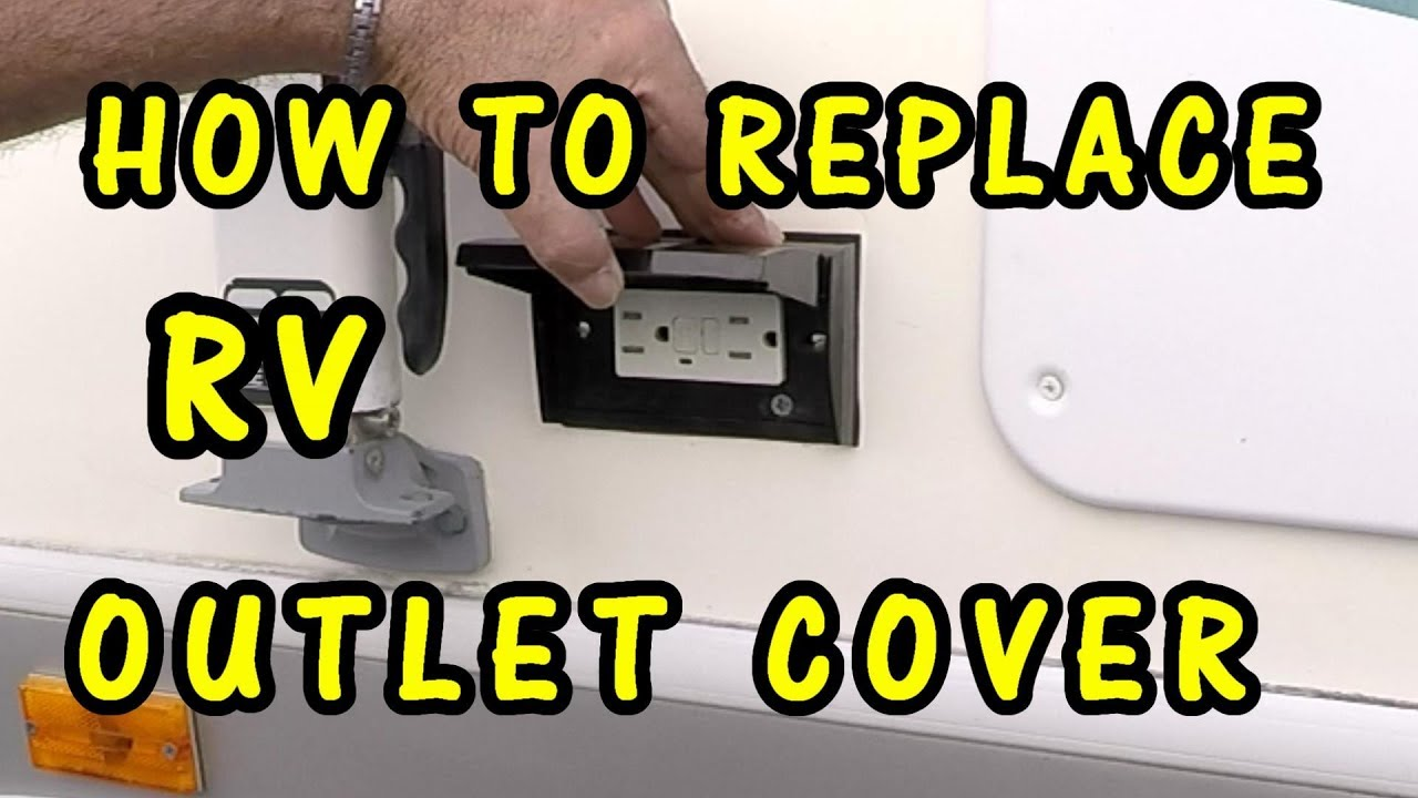 How To Replace Rv Outdoor Outlet Cover And Gfci