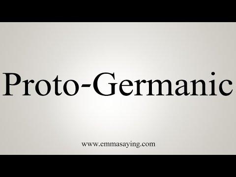 How To Pronounce Proto-Germanic