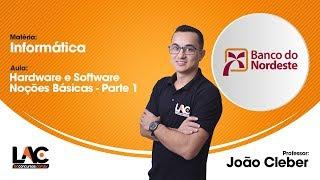 Aula Grátis BNB 2018 - Hardware e Software - Noções Básicas - Parte 1 - Informática - 51/120