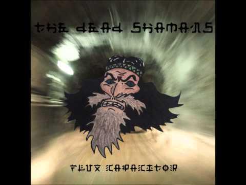 The Dead Shamans - Wild Heavy Blues