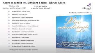 BimBam &amp Nico - Daruiti iubire