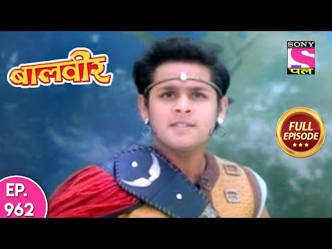 Baal Veer - Full Episode  962 - 19th May, 2018