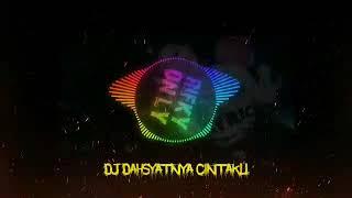 Download DJ DAHSYATNYA CINTAKU VIRAL TIKTOK FULL BASS TERBARU 2020
