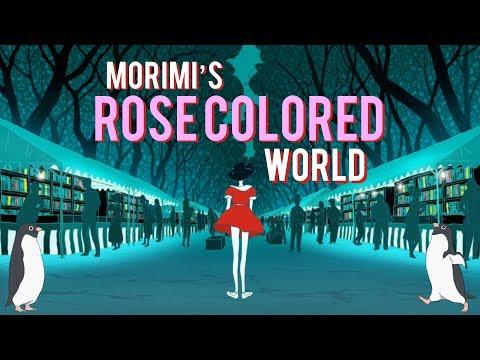 The Rose-Colored World Of Tomihiko Morimi