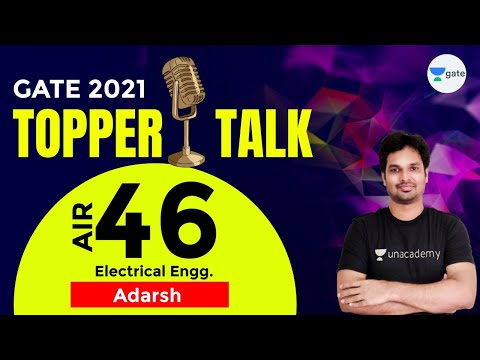 Adarsh - AIR 46 (EE) GATE 2021 Topper | Unacademy Students | Interview With Sankar Sir