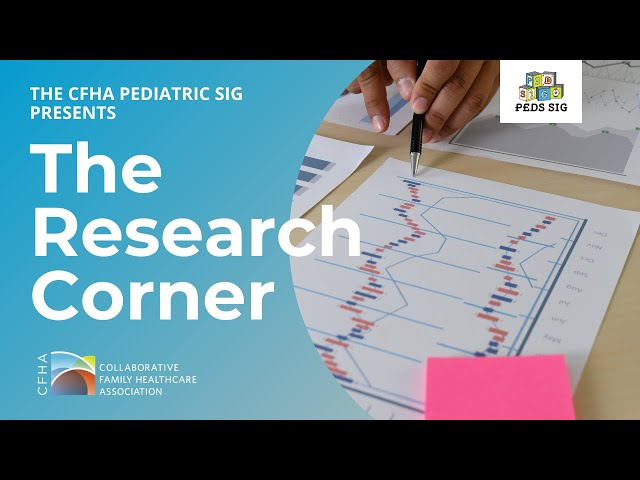 Pediatrics SIG Research Corner - Article on Pediatric Pain Prevention