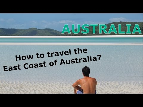 Australia: How to travel the East Coast of Australia? (Pros and Cons of agencies, buses and campers)