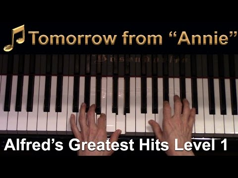 """Tomorrow from """"Annie"""" (Elementary Piano Solo)"""