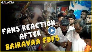Fans reaction after Bairavaa FDFS