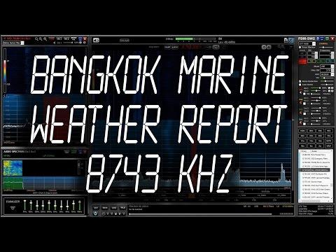 Bangkok Marine Meteorological Broadcast - 8743 kHz