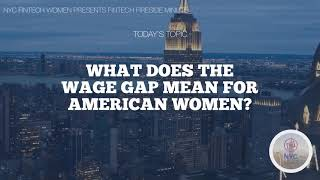 What Does the Wage Gap Mean for American Women?