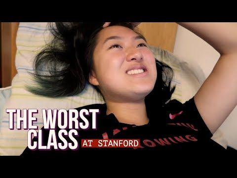 the WORST class at stanford