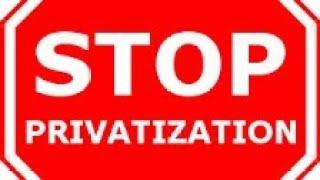 Privatization कहाँ तक उचित है?