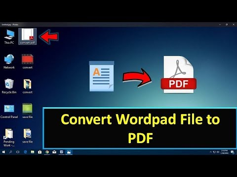 How To Convert Wordpad File To PDF Without Software 2018