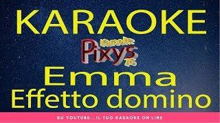 Emma Marrone - Effetto domino Karaoke