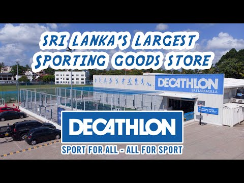Sri Lanka's largest Sporting goods store - DECATHLON (Battaramulla)