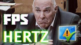 FPS vs HERTz ! : NE PAS MÉLANGER ENTRE LES DEUX !
