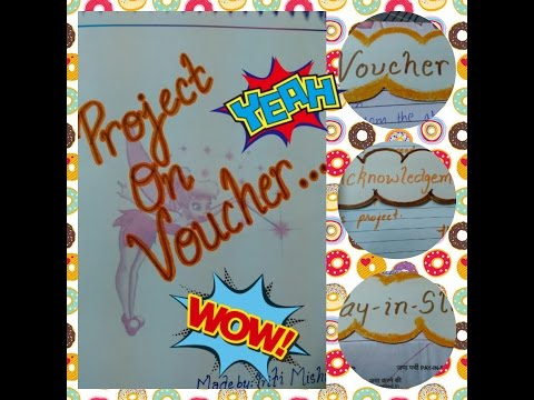 Project on Voucher || Class 11th Project