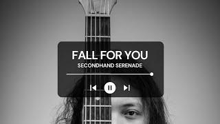 FELIX IRWAN | SECONDHAND SERENADE - FALL FOR YOU